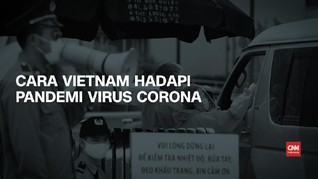 VIDEO: Cara Vietnam Hadapi Pandemi Virus Corona