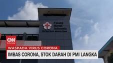 VIDEO: Imbas Corona, Stok Darah di PMI Langka