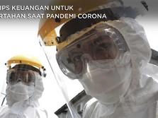 Catat, Ini Tips Keuangan untuk Bertahan Saat Pandemi Corona