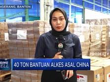 Melihat Kedatangan 40 Ton Bantuan Alkes Asal China