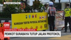 VIDEO: Pemkot Surabaya Tutup Jalan Protokol