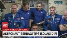VIDEO: Astronaut Berbagi Tips Isolasi Diri