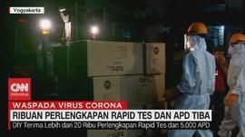 VIDEO: Ribuan Perlengkapan Rapid Test & APD Tiba