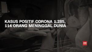 VIDEO: Kasus Positif Corona 1.285, 114 Orang Meninggal Dunia