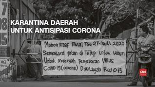 VIDEO: Karantina Daerah untuk Antisipasi Corona