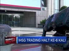 IHSG Trading Halt Ke-6 Kali