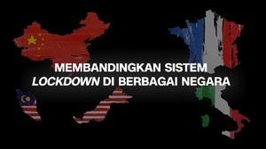 VIDEO: Membandingkan Sistem Lockdown di Berbagai Negara