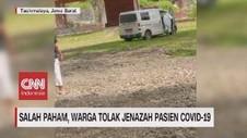 VIDEO: Salah Paham, Warga Tolak Jenazah Pasien Covid-19