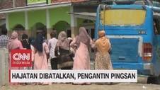 VIDEO: Hajatan Dibatalkan, Pengantin Pingsan