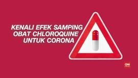 VIDEO: Mengenal Efek Samping Chloroquine untuk Obati Corona