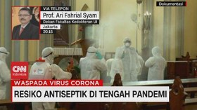 VIDEO: Resiko Antiseptik di Tengah Pandemi (3/4)