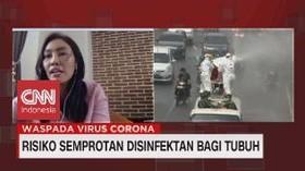 VIDEO: Risiko Semprotan Disinfektan bagi Tubuh