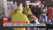 VIDEO: Jumlah Pasien Corona yang Sembuh Terus Meningkat