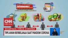VIDEO: Tips Aman Berbelanja Saat Pandemi Covid-19