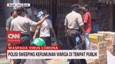 VIDEO: Polisi Sweeping Kerumunan Warga di Tempat Publik