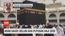 VIDEO: Belum Ada Putusan Pembatalan Haji 2020