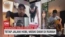 VIDEO: Tetap Jalani Hobi, Meski Diam di Rumah