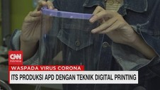 VIDEO: ITS Produksi APD Dengan Teknik Cetak Digital
