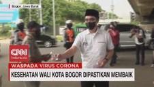 VIDEO: Kesehatan Wali Kota Bogor Dipastikan Membaik