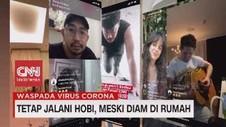 VIDEO: Tetap Jalani Hobi Meski Diam di Rumah