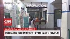 VIDEO: RS Unair Gunakan Robot Layani Pasien Covid-19