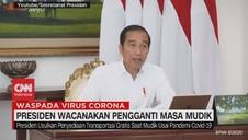 VIDEO: Presiden Wacanakan Pengganti Masa Mudik