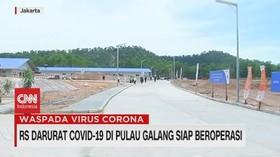 VIDEO: RS Darurat Covid-19 di Pulau Galang Siap Beroperasi