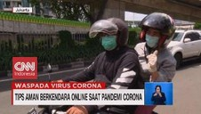VIDEO: Tips Aman Berkendara Online Saat Pandemi Corona