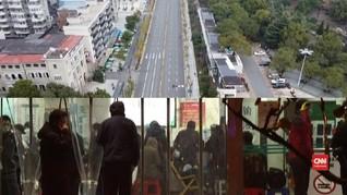 VIDEO: Wajah Wuhan Sebelum dan Sesudah Wabah Corona