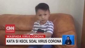 VIDEO: Kata si Kecil Soal Virus Corona