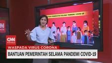 VIDEO: Rincian Bantuan Pemerintah Selama Pandemi Covid-19