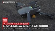 VIDEO: Drone Pendeteksi Panas Tubuh Ala Polres Cimahi