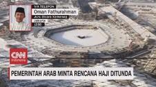 VIDEO: Pemerintah Arab Minta Rencana Haji Ditunda