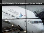 Ikut Titah Erick, Telkom & Garuda Lebur Anak Usaha