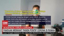 VIDEO: Panduan Merawat Pasien Positif Corona di Rumah