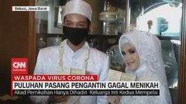 VIDEO: Puluhan Pasang Pengantin Gagal Menikah Akibat Corona