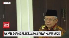 VIDEO: Wapres Dorong MUI Keluarkan Fatwa Haram Mudik