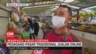 VIDEO: Pedagang Pasar Tradisional Jualan Online