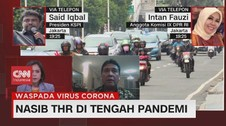 VIDEO: Nasib THR di Tengah Pandemi Covid-19 (3/3)