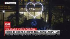VIDEO: Beri Semangat, Hotel di Yogya Nyalakan Lampu Hati