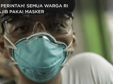 Ini Perintah! Semua Warga RI Wajib Pakai Masker