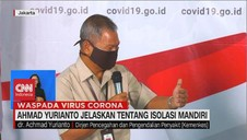 VIDEO: Achmad Yurianto Jelaskan Tentang Isolasi Mandiri