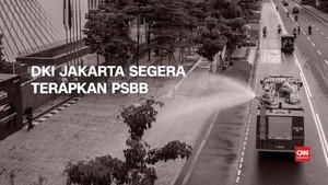 VIDEO: DKI Jakarta Segera Terapkan PSBB Covid-19