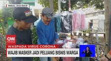 VIDEO: Wajib Masker Jadi Peluang Bisinis Warga