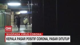 VIDEO: Kepala Pasar Positif Corona, Pasar Ditutup