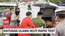VIDEO: Ratusan Ulama Ikuti Rapid Test
