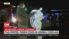 VIDEO: Tuai Protes, Pasien Covid-19 Kembali Diisolasi