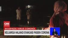 VIDEO: Keluarga Halangi Evakuasi Pasien Corona