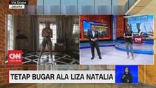 VIDEO: Tetap Bugar Ala Liza Natalia