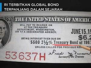 RI Terbitkan Global Bond Terpanjang dalam Sejarah